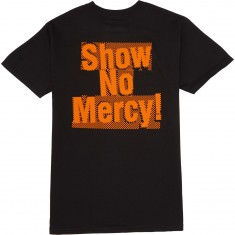 Huf Show No Mercy T-Shirt - Black