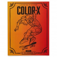 Color X Edition 1: Skateboarding Coloring Book
