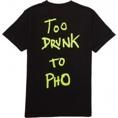 Baker Too Drunk To Pho T-Shirt - Black