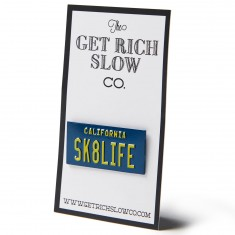 Get Rich Slow Sk8Life License Plate Pin