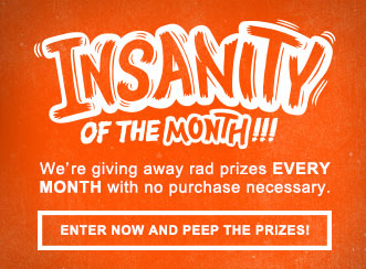 Join in the Insanity of the Month